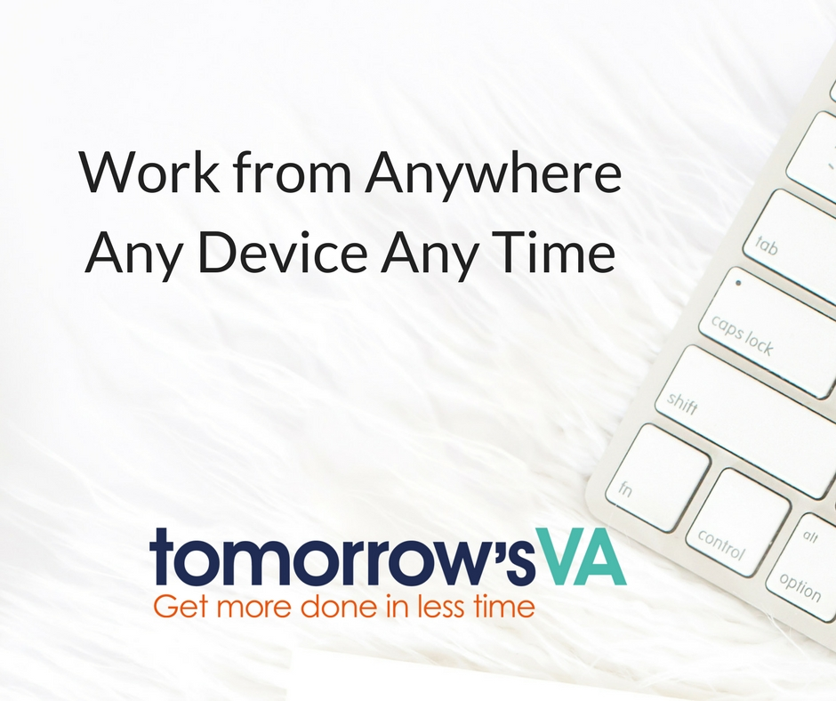 Work anywhere anytime any device