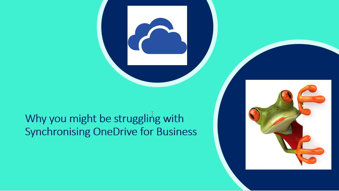 Are you struggling synchronising OneDrive for Business