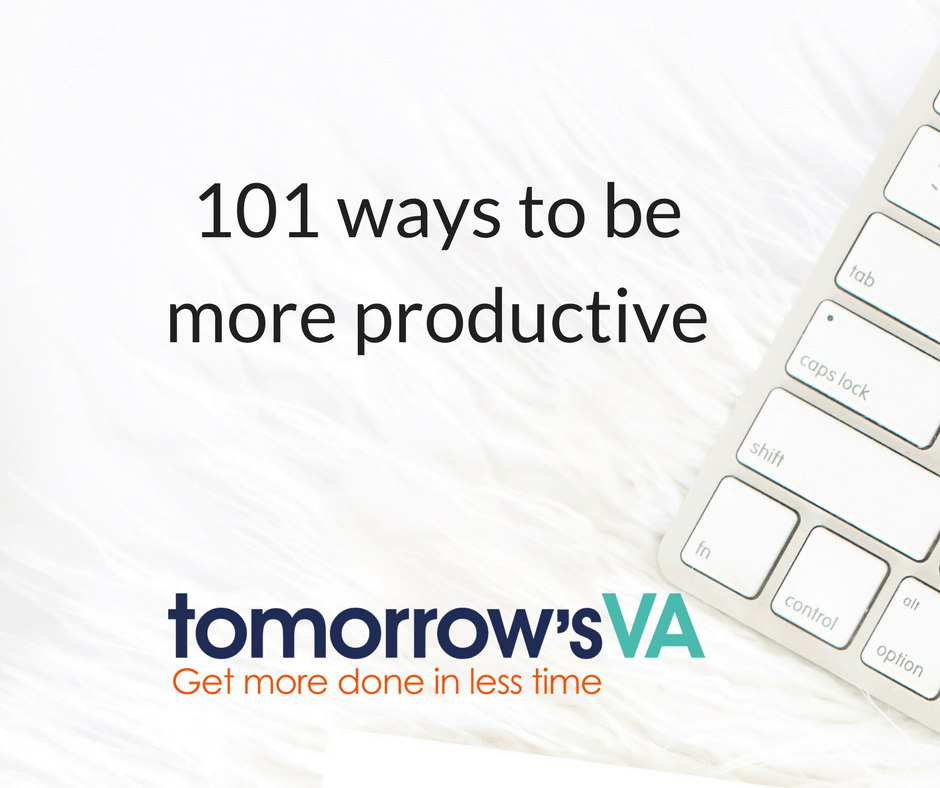 101 wasys to be more productive