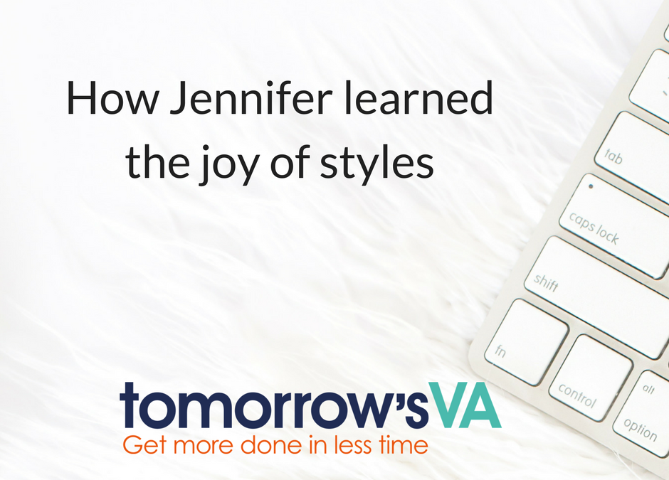 How Jennifer learned the joy of Styles