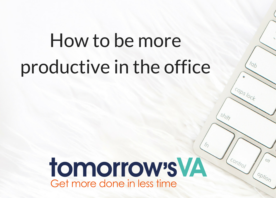 How to be more productive in the office