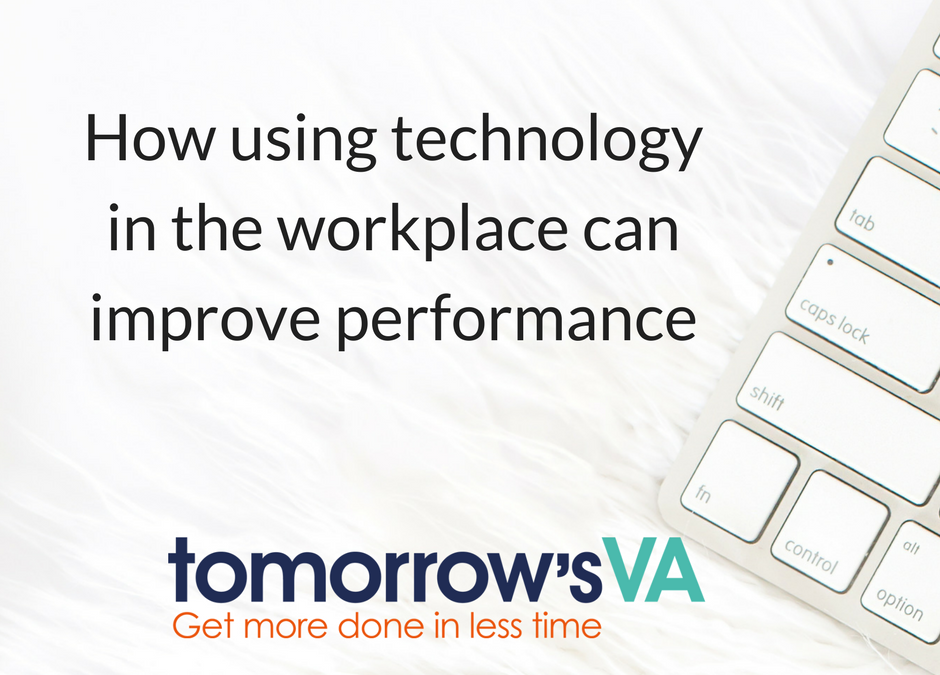 How using technology in the workplace can improve performance