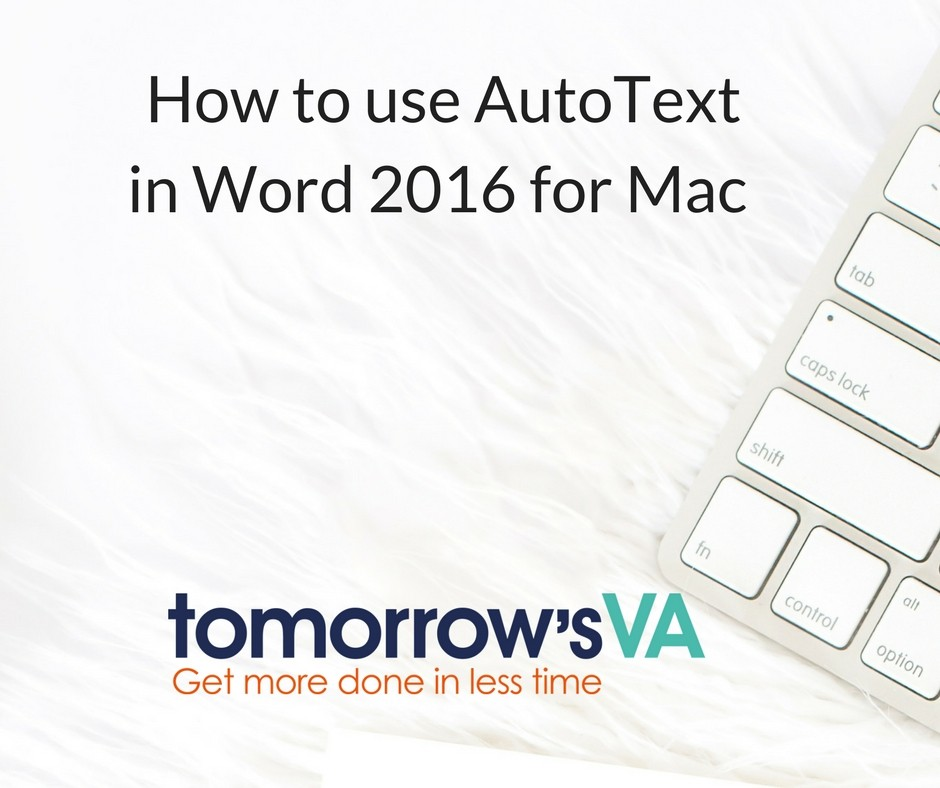 How to use AutoText in Word 2016 for Mac