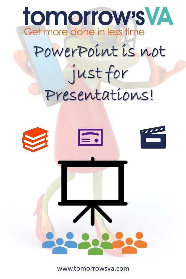 PowerPoint is not just for presentations.