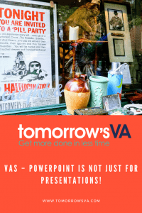 VAs – PowerPoint is not just for Presentations!