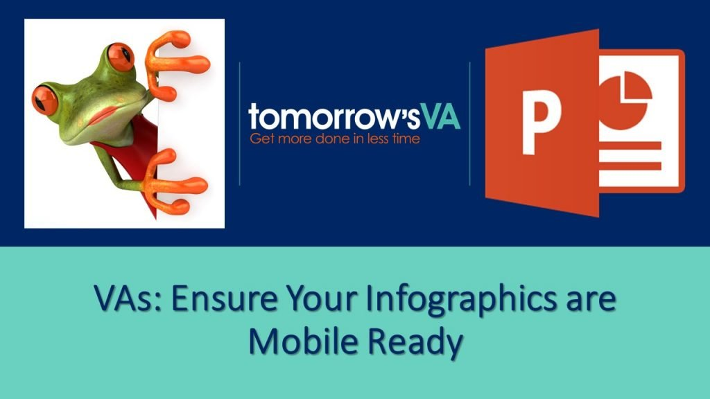 VAs; Enusre your Infographics are Mobile Ready