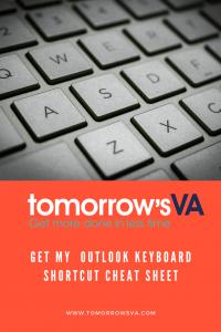 Get my  Outlook Keyboard Shortcut Cheat Sheet