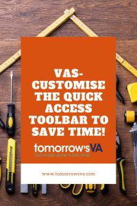 VAs- Customise the Quick Access Toolbar to save time!