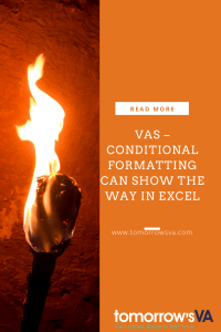 VAs – Conditional Formatting can show the way in Excel