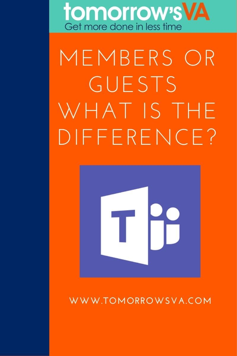 Microsoft Teams Members or Guests