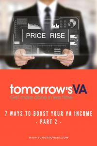 7 Ways to Boost Your VA Income - Part 2
